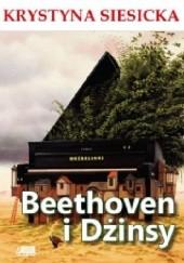 Okładka książki Beethoven i dżinsy Krystyna Siesicka