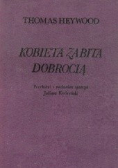 Okładka książki Kobieta zabita dobrocią Tomasz Heywood