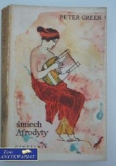 Okładka książki Śmiech Afrodyty Peter Green