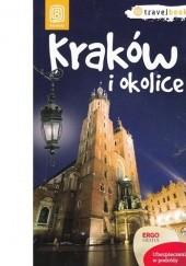 Okładka książki Kraków i okolice Agnieszka Krawczyk,Anna Dziadkowiec,Agnieszka Legutko,Maciej Miezian,Paweł Krokosz,Monika Kowalczyk,Artur Kowalczyk