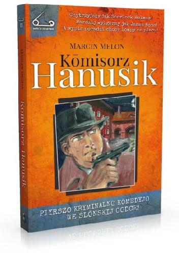 Okładka książki Kōmisorz Hanusik Marcin Melon