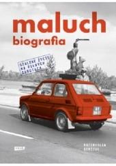 Okładka książki Maluch. Biografia Przemysław Semczuk