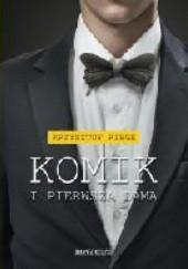 Okładka książki Komik i pierwsza dama Krzysztof Riege