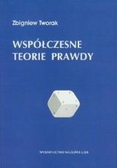 Okładka książki Współczesne teorie prawdy Zbigniew Tworak