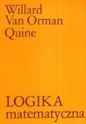 Okładka książki Logika matematyczna Willard Van Orman Quine