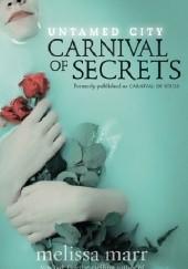 Okładka książki Carnival of Secrets Melissa Marr