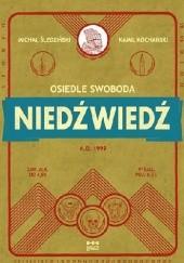 Okładka książki Osiedle Swoboda: Niedźwiedź Michał Śledziński,Kamil Kochański