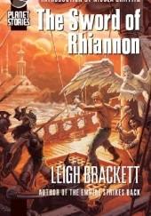 Okładka książki The Sword of Rhiannon Leigh Brackett