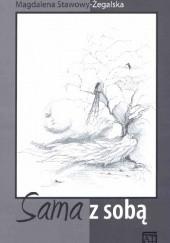 Okładka książki Sama z sobą Magdalena Stawowy-Żegalska