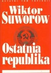 Okładka książki Ostatnia republika