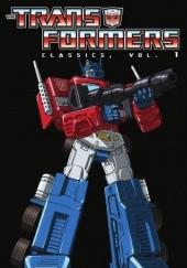 Okładka książki Transformers Classic, vol. 1 Bill Mantlo,Ralph Macchio,Bob Budiansky,Frank Springer