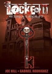 Okładka książki Locke & Key: Witamy w Lovecraft Joe Hill,Gabriel Rodriguez