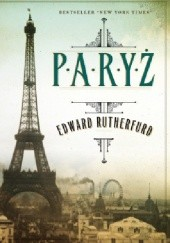 Okładka książki Paryż Edward Rutherfurd