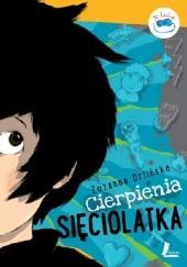 Okładka książki Cierpienia sięciolatka Zuzanna Orlińska