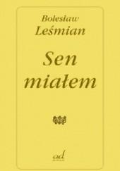 Okładka książki Sen miałem Bolesław Leśmian