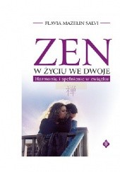 Okładka książki Zen w życiu we dwoje Flavia Mazelin Salvi
