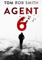 Okładka książki Agent 6 Tom Rob Smith