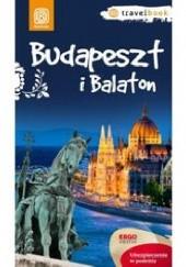 Okładka książki Budapeszt i Balaton. Travelbook. Wydanie 1 Monika Chojnacka