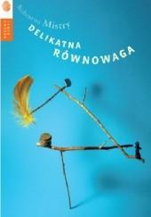 Okładka książki Delikatna równowaga Rohinton Mistry