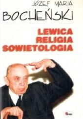 Okładka książki Lewica, religia, sowietologia Józef Maria Bocheński OP