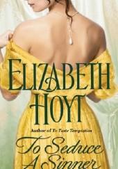 Okładka książki To Seduce a Sinner Elizabeth Hoyt