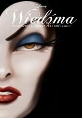 Okładka książki Wiedźma. Prawdziwa historia złej królowej Serena Valentino