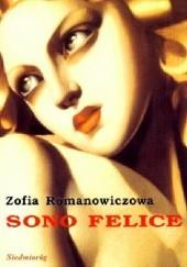 Okładka książki Sono Felice Zofia Romanowiczowa