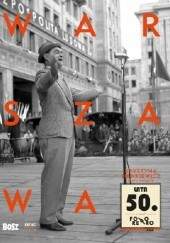 Okładka książki Warszawa lata 50. Krystyna Sienkiewicz,Justyna Czerniakowska