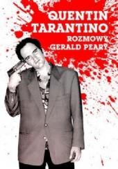 Okładka książki Quentin Tarantino. Rozmowy Gerald Peary