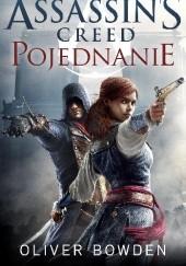 Okładka książki Assassins Creed : Pojednanie Oliver Bowden