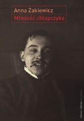 Okładka książki Młodość chłopczyka Anna Żakiewicz