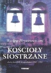 Okładka książki Kościoły siostrzane: Dialog katolicko-prawosławny 1980-1991 Wacław Hryniewicz