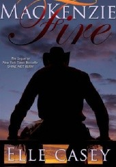 Okładka książki MacKenzie Fire Elle Casey