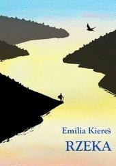 Okładka książki Rzeka Emilia Kiereś