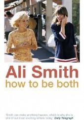 Okładka książki How to be both Ali Smith