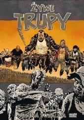 Okładka książki Żywe Trupy: Wojna totalna, cz. 2 Robert Kirkman,Cliff Rathburn,Charlie Adlard