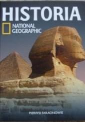 Okładka książki Pierwsi faraonowie. Historia National Geographic Redakcja magazynu National Geographic