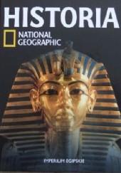 Okładka książki Imperium Egipskie. Historia National Geographic Redakcja magazynu National Geographic