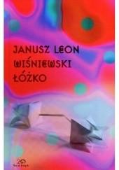 Okładka książki Łóżko Janusz Leon Wiśniewski