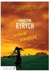 Okładka książki Wdowie Wzgórze Katarzyna Ryrych