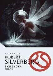 Okładka książki Skrzydła nocy Robert Silverberg