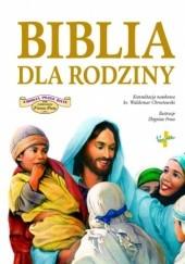 Okładka książki Biblia dla rodziny praca zbiorowa