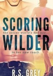 Okładka książki Scoring Wilder R.S. Grey
