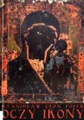 Okładka książki Oczy ikony Stanisław Leon Popek