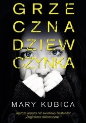 Okładka książki Grzeczna dziewczynka Mary Kubica