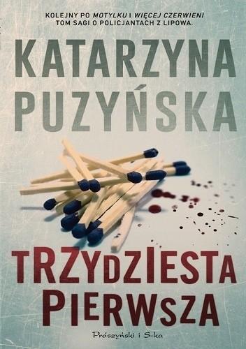 Okładka książki Trzydziesta pierwsza Katarzyna Puzyńska