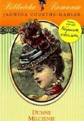 Okładka książki Dumne milczenie Jadwiga Courths-Mahler