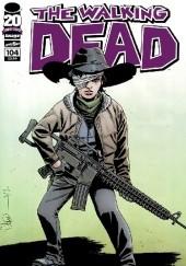 Okładka książki The Walking Dead #104 Robert Kirkman