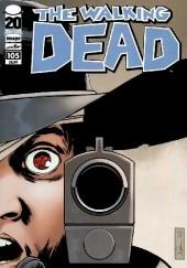 Okładka książki The Walking Dead #105 Robert Kirkman