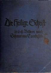 Okładka książki Die Heilige Schrift in 64 Bildern nach Schnorr von Carolsfeld Samuel Spörri